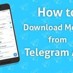 How to Download Movies From Telegram - MoboDaily