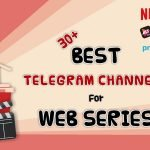 30+ best telegram channels for web series - mobodaily